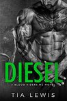 Diesel (Blood Riders MC, #4)
