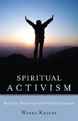 spiritual-activism-keys-for-personal-and-political-success