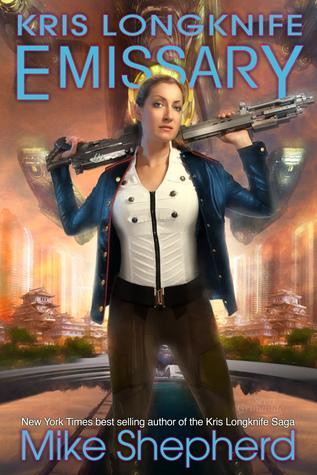 Emissary (Kris Longknife, #15)