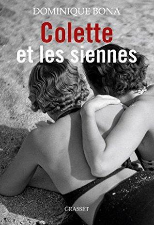 Colette et les siennes : biographie