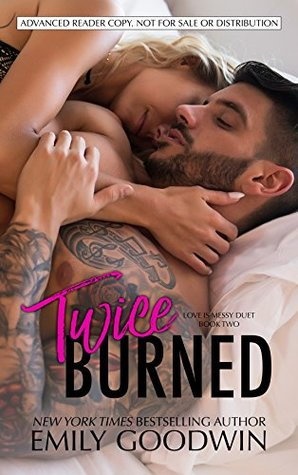 Twice Burned by Emily Goodwin