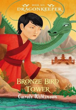 Bronze Bird Tower by Carole Wilkinson