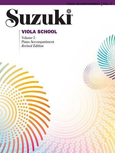 Suzuki Viola School - Volume 5 (Revised): Piano Accompaniment (Viola)