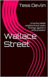 Wallace Street: A hardscrabble neighborhood seeks revenge against a child predator