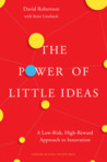 The Power of Little Ideas by David C.  Robertson