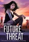 Future Threat (Future Shock #2)