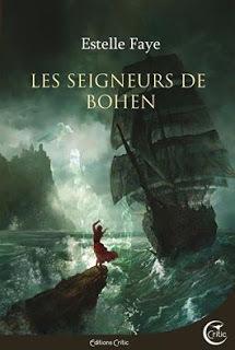 https://ploufquilit.blogspot.com/2019/04/les-seigneurs-de-bohen-estelle-faye.html