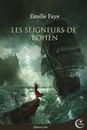 Les Seigneurs de Bohen by Estelle Faye