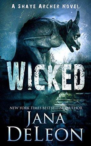 Wicked (Shaye Archer #4)