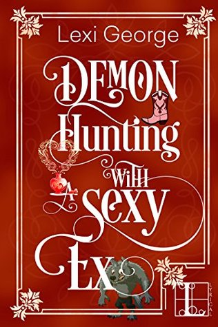 Demon Hunting with a Sexy Ex (Demon Hunting #5)