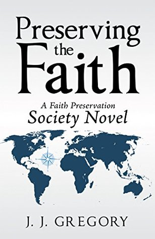 Preserving the Faith (Faith Preservation Society)