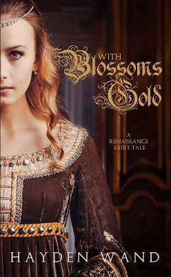 With Blossoms Gold (Fairytale Novellas, #1)