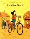 Le vélo géant by Lau Bergey