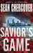 The Savior's Game (Daniel Byrne #3)