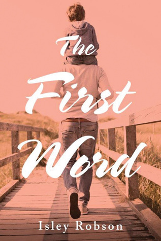 The First Word (The Visionaries, #1)