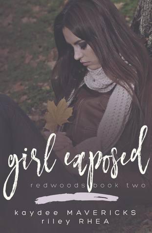 Girl Exposed (Redwoods, #2)