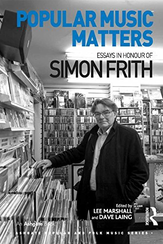 Popular Music Matters: Essays in Honour of Simon Frith (Ashgate Popular and Folk Music Series)