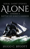 Battle of King's Harbor (Alone, #9)