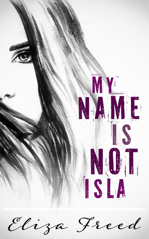 My Name is Not Isla