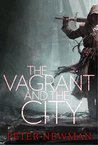 The Vagrant and the City (The Vagrant, #2.5)