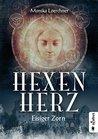 Hexenherz. Eisiger Zorn by Monika Loerchner