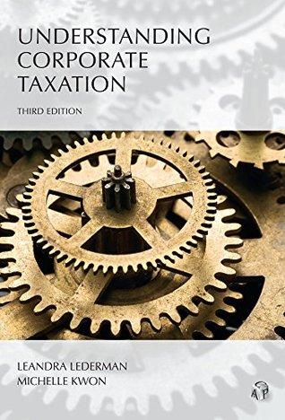 Understanding Corporate Taxation, Third Edition