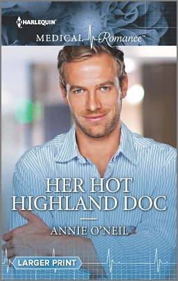 Her Hot Highland Doc by Annie O'Neil