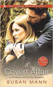 A Covert Affair (Librarian and the Spy Escapade #2)