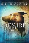 Desire by P.T. Michelle
