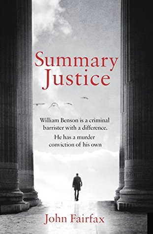 Summary Justice: 'An all-action court drama' Sunday Times