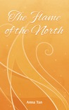 The Flame of the North (North, #2)