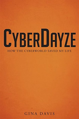 Ebook CyberDayze by Gina Davis PDF!