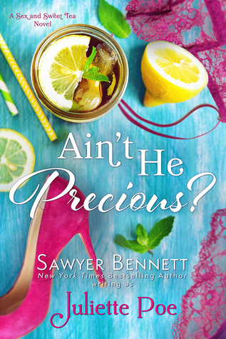 {Tour} Ain't He Precious? by Juliette Poe (with Review and Excerpt)