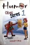 Humor Obat Stress by Joginder Singh