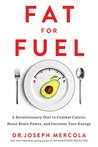 Fat for Fuel: A R...