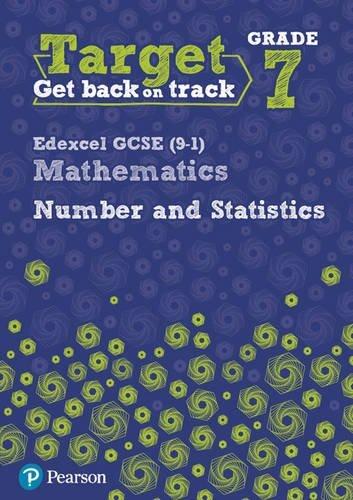 Target Grade 7 Edexcel GCSE (9-1) Mathematics Number and Statistics Workbook (Intervention Maths)