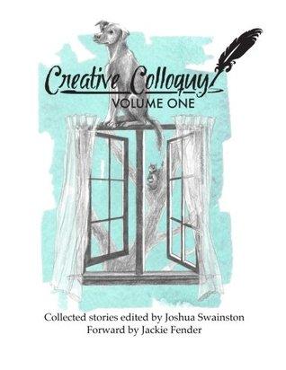 Creative Colloquy, Volume One