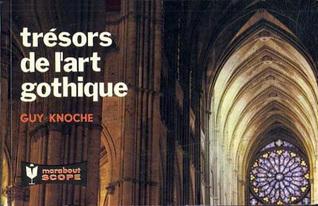 Trésors de l'art gothique