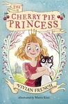 The Cherry Pie Princess by Vivian French