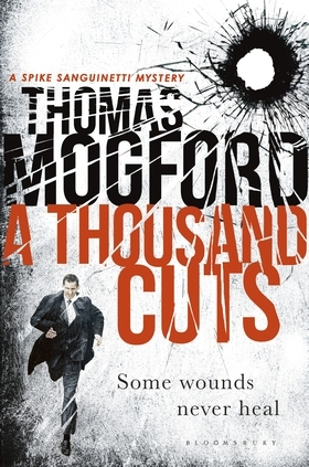 A Thousand Cuts (Spike Sanguinetti #5)