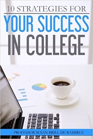 10 Strategies for Your Success in College