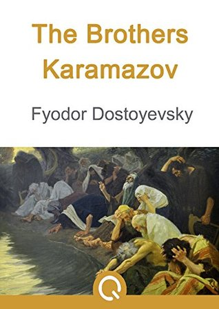 The Brothers Karamazov: FREE The Iliad Of Homer, Illustrated [Quora Media] (100 Greatest Novels of All Time Book 16)