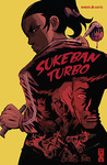 Sukeban Turbo  by Sylvain Runberg