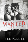 Wanted (Wanted Trilogy, #1)