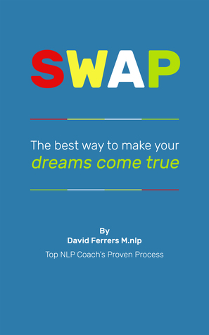 SWAP, The Best Way to Make Your Dreams Come True