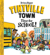 Tinyville Town: Time for School!