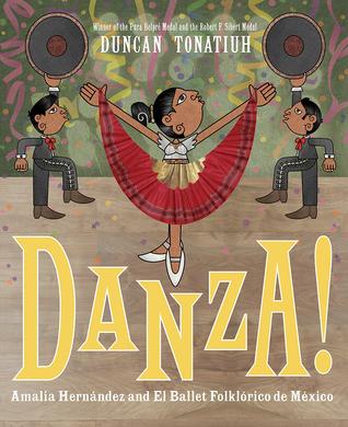 Danza! by Duncan Tonatiuh