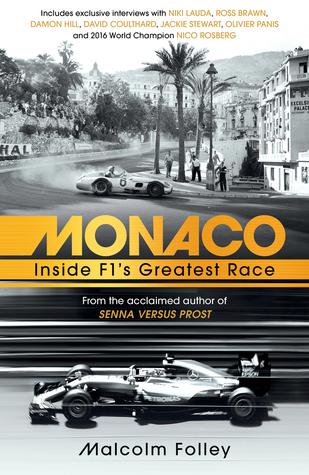 Monaco: Inside F1's Greatest Race