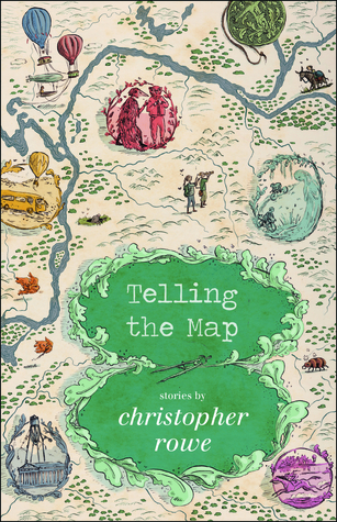 Telling the Map by Christopher Rowe