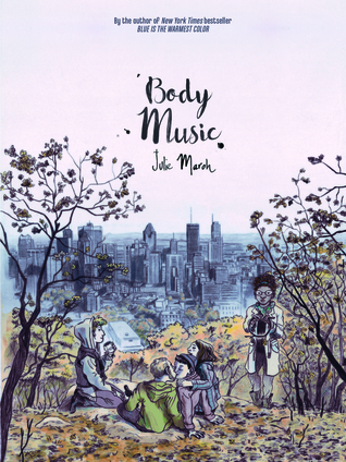 Body Music por Julie Maroh, David Homel
